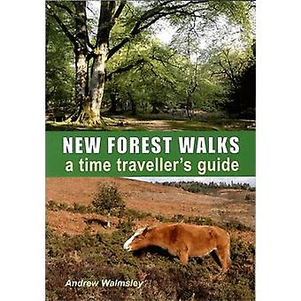 New Forest Walks by Andrew Walmsley - 9781850589112 Book