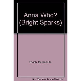 Anna som? av Bernadette Leach - Angela Clarke - 9781855940925 bok