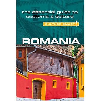 Romania - Culture Smart! The Essential Guide to Customs & Culture by