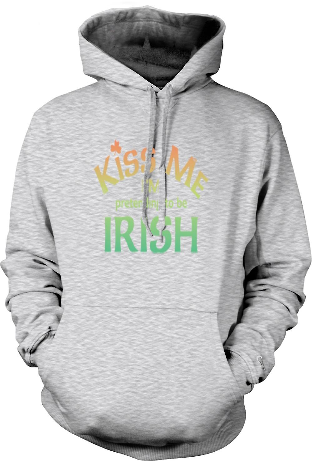 Mens Hoodie - Kiss me I'm pretending to be Irish