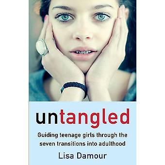 Untangled - vägledande tonårsflickor genom sju övergångarna i A