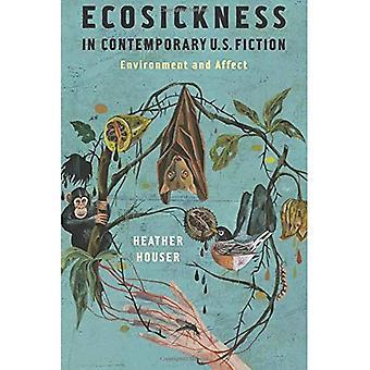 Ecosickness i modern amerikansk skönlitteratur: miljön och påverka