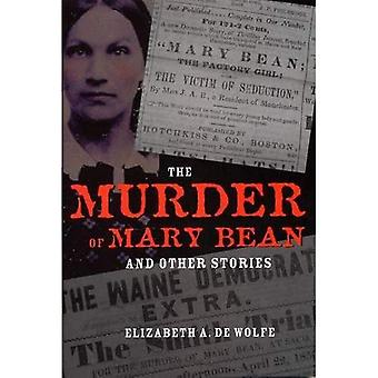 The Murder of Mary Bean and Other Stories (True Crime History Series)