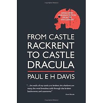 From Castle Rackrent to Castle Dracula: Anglo-irish Agrarian Fiction in the Nineteenth Century