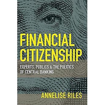 Finansielle statsborgerskap: Eksperter, publikum og politikk Central Bank