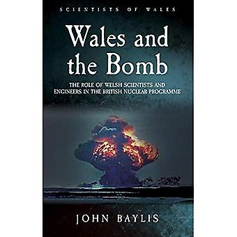 Wales and the Bomb: The Role of Welsh Scientists and Engineers in the UK Nuclear Programme