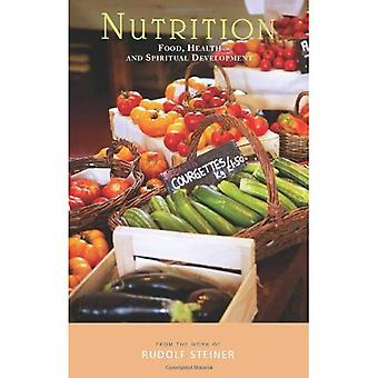 Nutrition: Food, Health and Spiritual Development