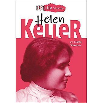 DK kokemuksia: Helen Keller (DK Life Stories)