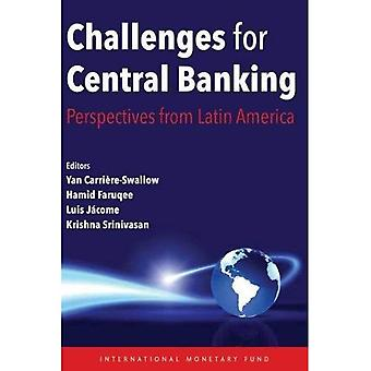 Challenges for Central Banking: Perspectives from Latin America