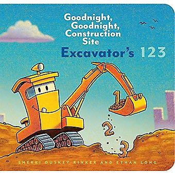 Excavator's 123: Goodnight, Goodnight, Construction Site� [Board book]
