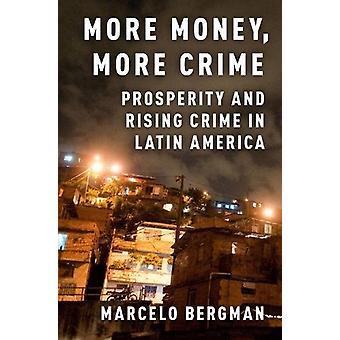 Więcej pieniędzy - więcej przestępstw - dobrobyt i wzrost przestępczości w Ameryce Łacińskiej