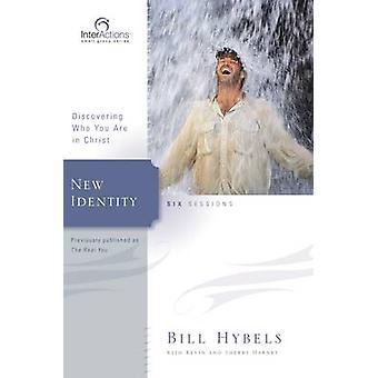 اكتشاف هوية جديدة من أنت في المسيح قبل هيبيلس & بيل