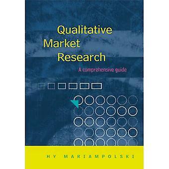 Qualitative Market Research by Mariampolski & Hy