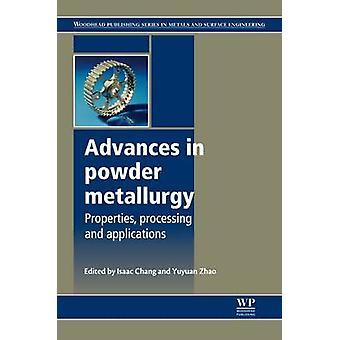 Vooruitgang in de poedermetallurgie eigenschappen verwerking en toepassingen door Chang & Isaac