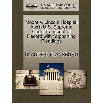 Moore v. Lincoln Hospital Assn U.S. Supreme Court Transcript of Record with Supporting Pleadings by FLANSBURG & CLAUDE C