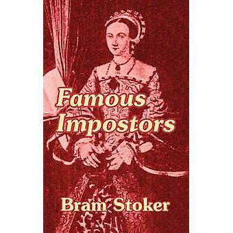 Imposteurs célèbres de Stoker & Bram