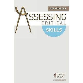 Assessing Critical Skills by Mueller & Jon