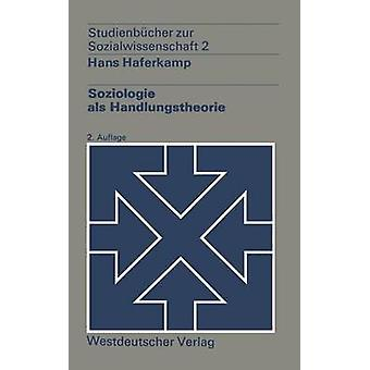 Soziologie als Handlungstheorie par Haferkamp & Hans