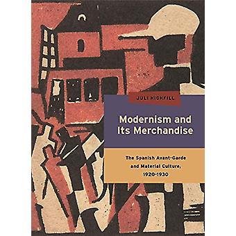 Modernismo y su mercancía - la vanguardia española y Material C