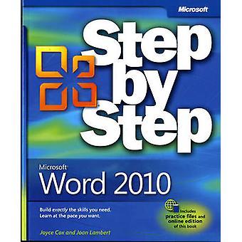 Microsoft Word 2010 Step by Step by Joan Lambert & Joyce Cox