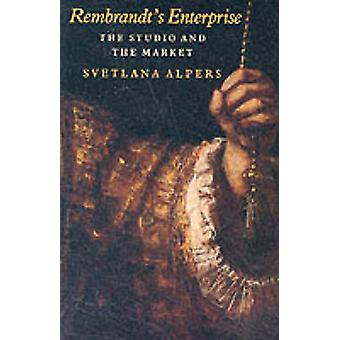 Rembrandt's Enterprise (New edition) by Svetlana Alpers - 97802260151