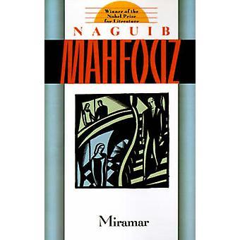 Miramar by Najaib Maohfauoz - Maged Kommos - John Rodenbeck - 9780385