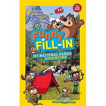 My National Parks Adventure by National Geographic Kids - 97814263230