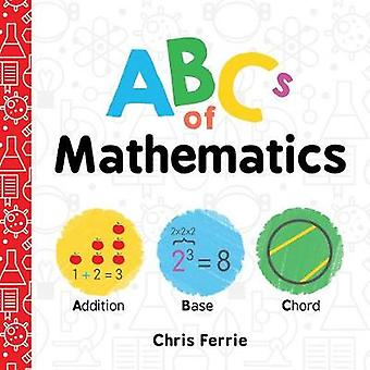 ABCs of Mathematics by Chris Ferrie - 9781492656289 Book