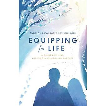 Equipping for Life by Margaret Kostenberger - 9781527101401 Book