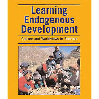 Learning Endogenous Development - Building on Bio-cultural Diversity b
