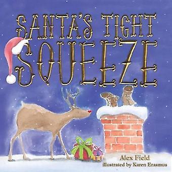 Santa's Tight Squeeze - 9781912076598 Book