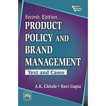 Product Policy and Brand Management - Text and Cases (2nd edition) by