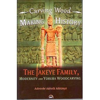 Sculpture sur bois, histoire de la fabrication