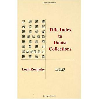 Index des titres aux Collections taoïste