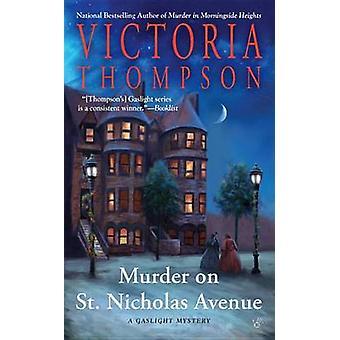 Murder on St. Nicholas Avenue by Victoria Thompson - 9780425278987 Bo