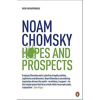 Hopes and Prospects by Noam Chomsky