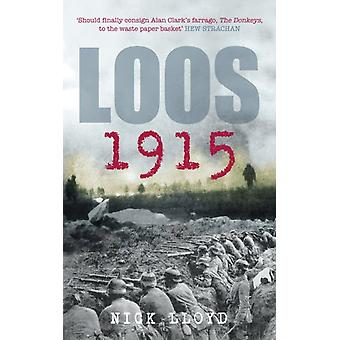 Loos 1915 (Battles & Campaigns) (Paperback) by Lloyd Nick