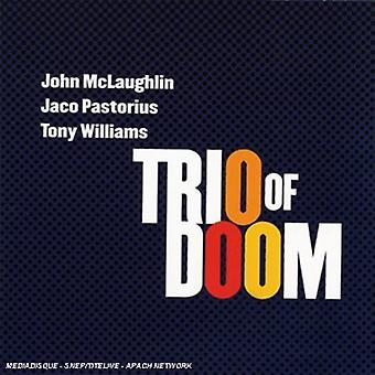 Trio av Doom - Trio av Doom: John McLaughlin Jaco Pastorius Tony [CD] USA import