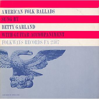 Betty Garland - importation USA American Folk ballades [CD]