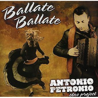 Petronio, Antonio Etno Project - Ballate Ballate [CD] USA import