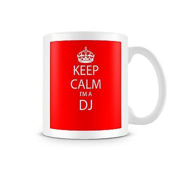 Сохранять спокойствие, я печатных кружку DJ
