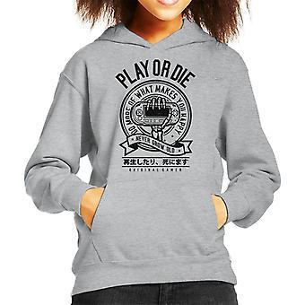 Spielen Sie oder sterben Sie Original Gamer Kind Sweatshirt mit Kapuze