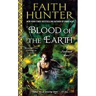 Blood of the Earth by Faith Hunter - 9780451473301 Book
