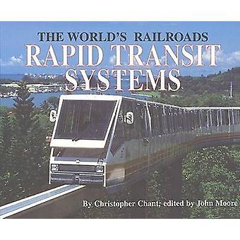 Rapid transitsystem och nedgången av ånga av Chris Chant - John