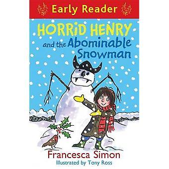 Akelige Henry and the Abominable Snowman door Francesca Simon - Tony Ros