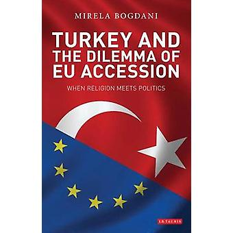Turkey and the Dilemma of EU Accession - When Religion Meets Politics