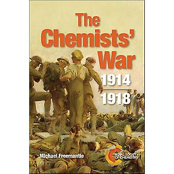 Die Chemiker Krieg - 1914-1918 von Michael Freemantle - 9781849739894 Bo