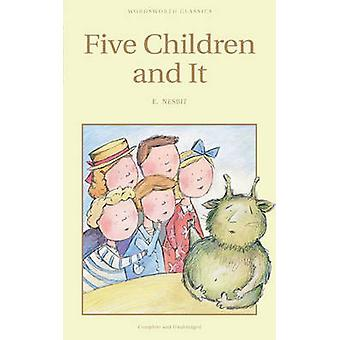 Five Children and it (New edition) by Edith Nesbit - 9781853261244 Bo