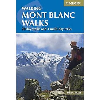 Mont Blanc Walks (3rd Revised edition) by Hilary Sharp - 978185284819