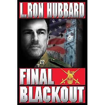 Final Blackout by L. Ron Hubbard - 9781870451628 Book
